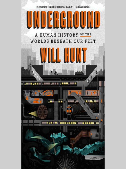 Title details for Underground by Will Hunt - Wait list