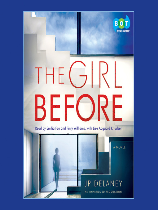 Title details for The Girl Before by JP Delaney - Available