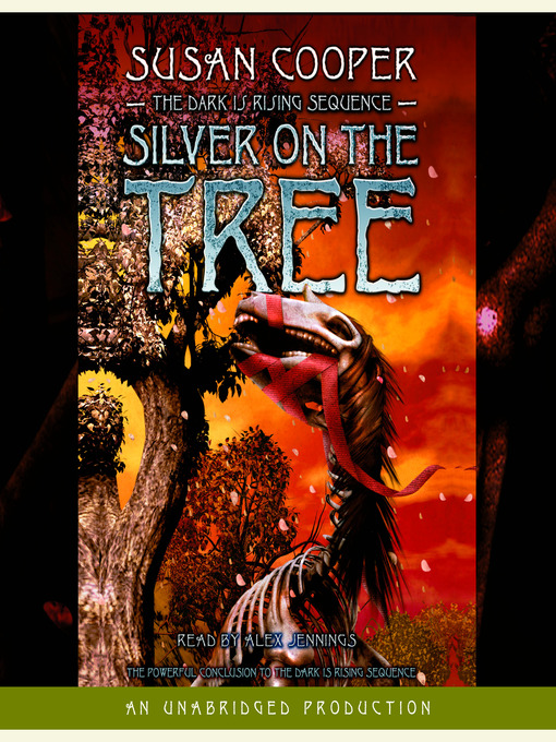 Title details for Silver on the Tree by Susan Cooper - Wait list