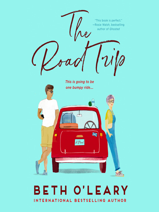 Title details for The Road Trip by Beth O'Leary - Wait list
