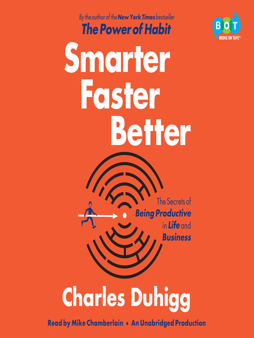 Title details for Smarter Faster Better by Charles Duhigg - Wait list