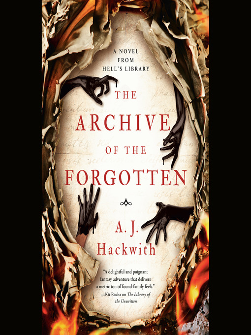 Title details for The Archive of the Forgotten by A. J. Hackwith - Available