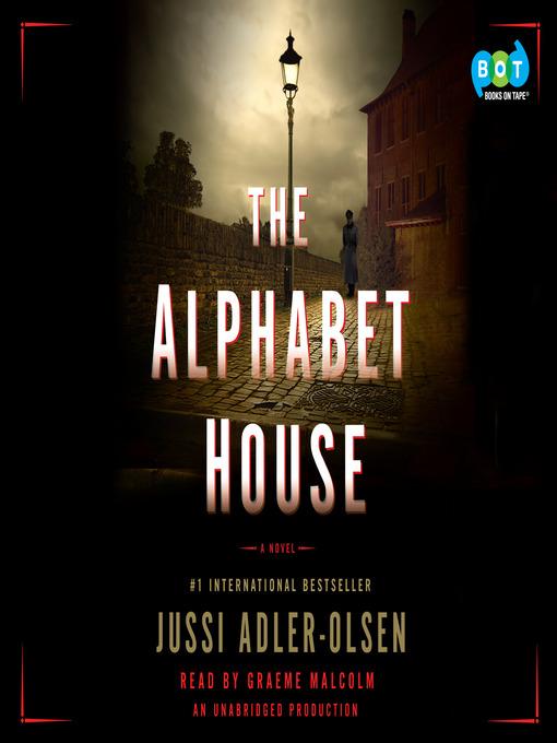 Title details for The Alphabet House by Jussi Adler-Olsen - Wait list