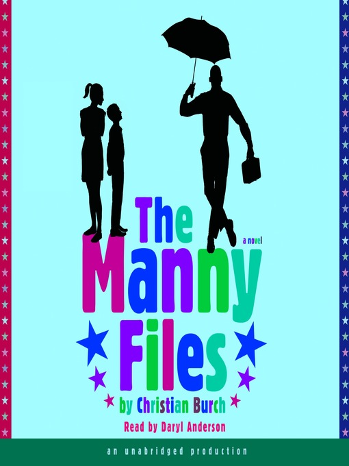 Title details for The Manny Files by Christian Burch - Available
