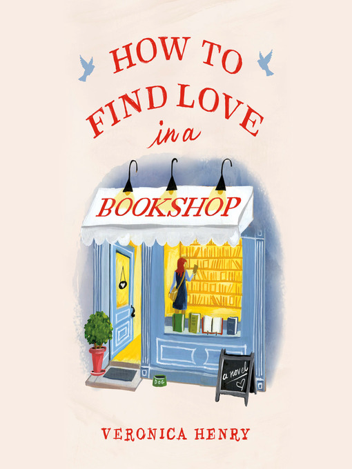 Title details for How to Find Love in a Bookshop by Veronica Henry - Wait list
