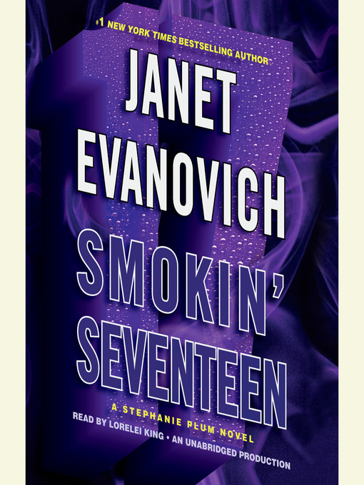 Title details for Smokin' Seventeen by Janet Evanovich - Wait list