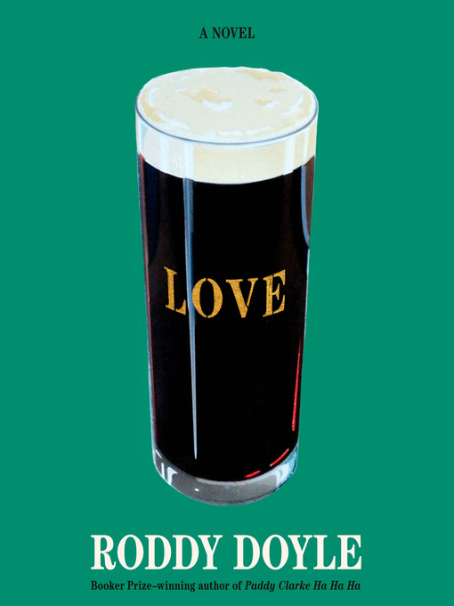 Title details for Love by Roddy Doyle - Available