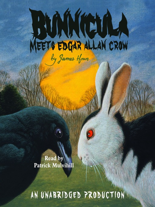Title details for Bunnicula Meets Edgar Allan Crow by James Howe - Available