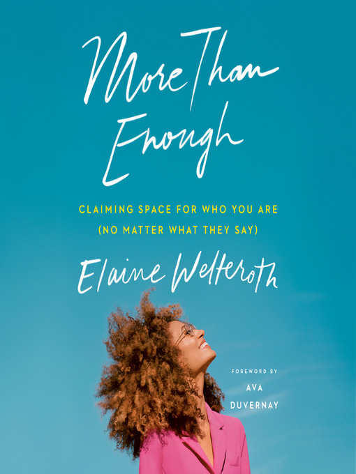 Title details for More Than Enough by Elaine Welteroth - Wait list