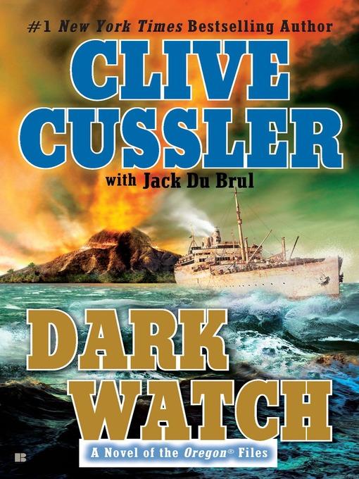 Title details for Dark Watch by Clive Cussler - Wait list