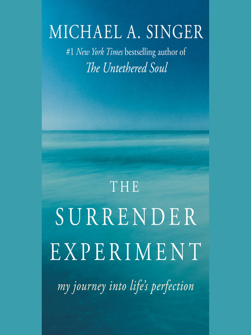 Title details for The Surrender Experiment by Michael A. Singer - Wait list