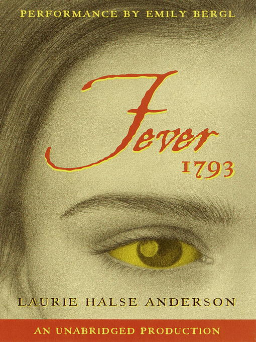 Title details for Fever 1793 by Laurie Halse Anderson - Wait list