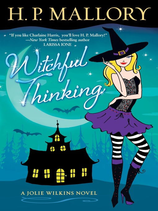 Title details for Witchful Thinking by H. P. Mallory - Wait list