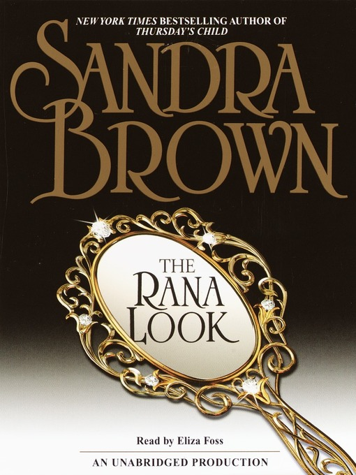 Title details for The Rana Look by Sandra Brown - Wait list