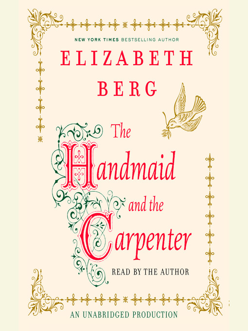 Title details for The Handmaid and the Carpenter by Elizabeth Berg - Wait list