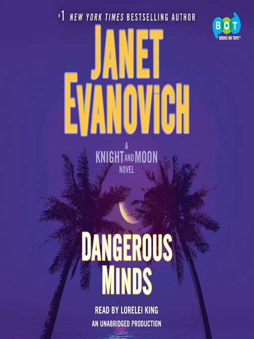 Title details for Dangerous Minds by Janet Evanovich - Wait list