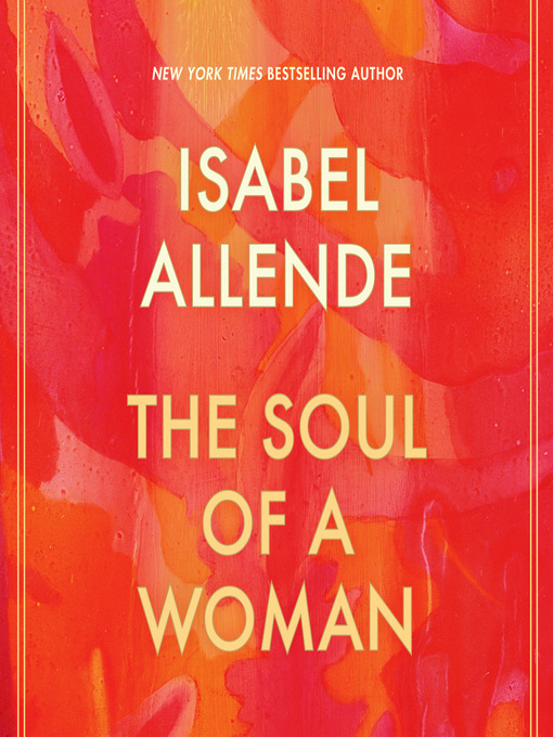 Title details for The Soul of a Woman by Isabel Allende - Wait list