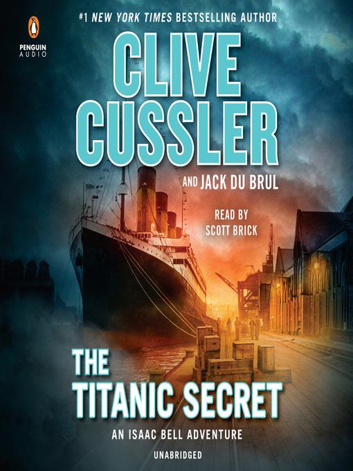 Title details for The Titanic Secret by Clive Cussler - Wait list