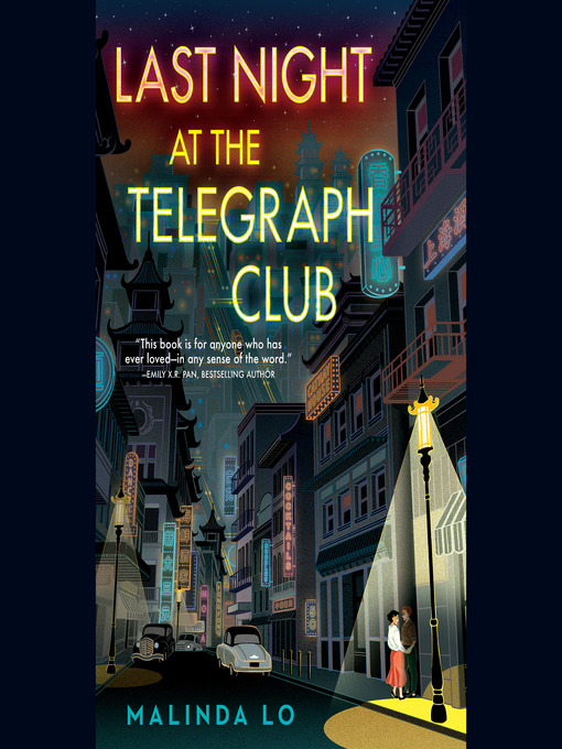 Title details for Last Night at the Telegraph Club by Malinda Lo - Wait list
