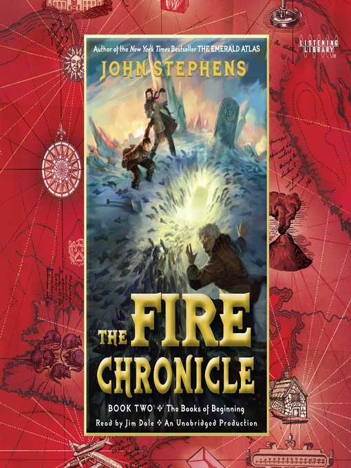 Title details for The Fire Chronicle by John Stephens - Available