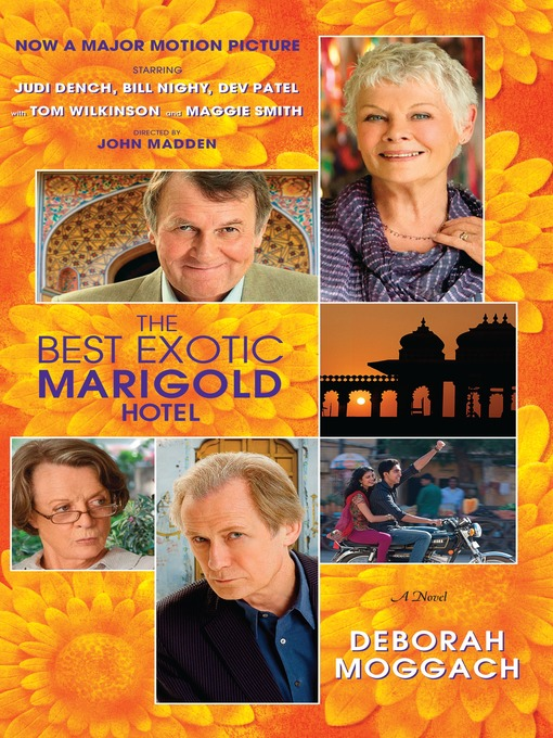 Title details for The Best Exotic Marigold Hotel by Deborah Moggach - Available