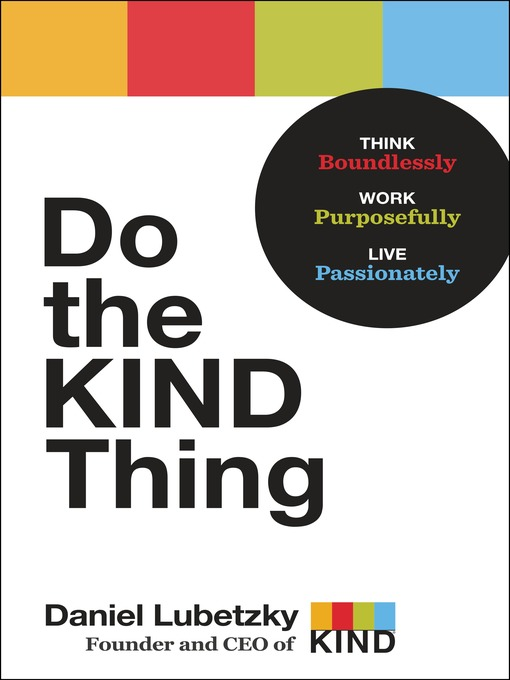 Title details for Do the KIND Thing by Daniel Lubetzky - Available