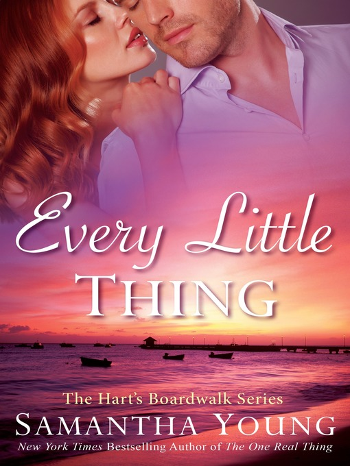 Title details for Every Little Thing by Samantha Young - Wait list
