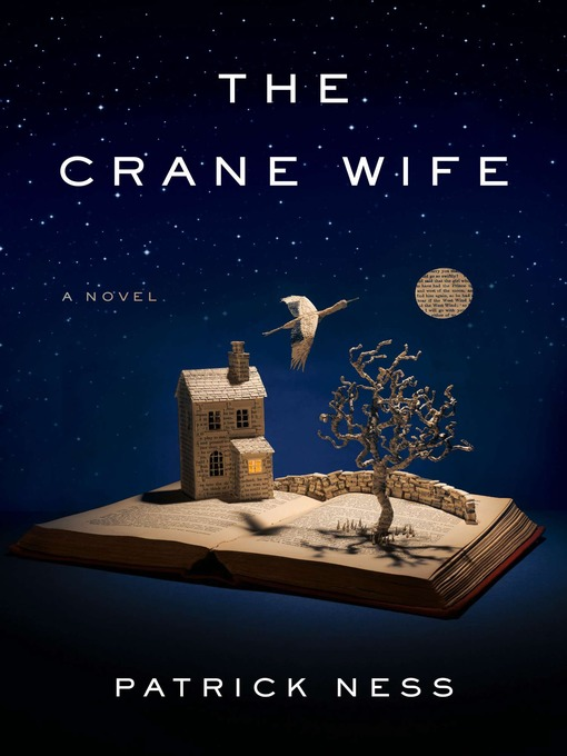 Title details for The Crane Wife by Patrick Ness - Available