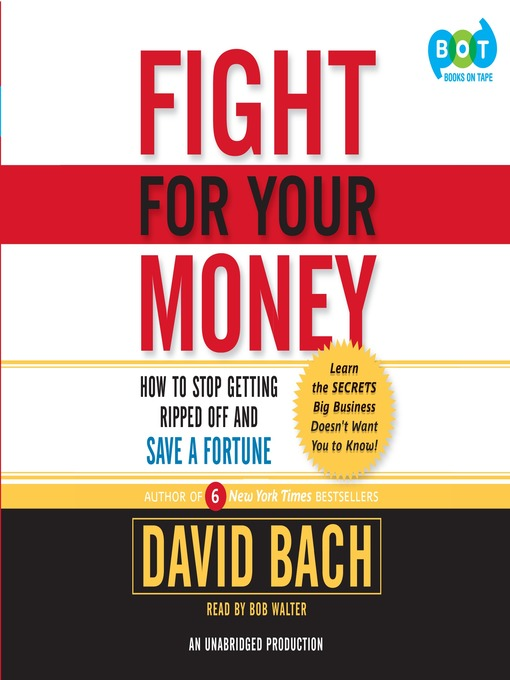 Title details for Fight for Your Money by David Bach - Available