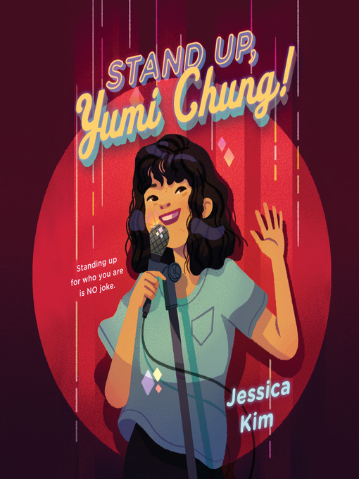 Title details for Stand Up, Yumi Chung! by Jessica Kim - Wait list
