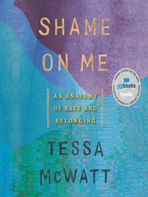 Title details for Shame on Me by Tessa McWatt - Available