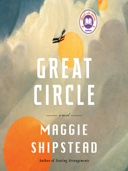 Title details for Great Circle by Maggie Shipstead - Wait list