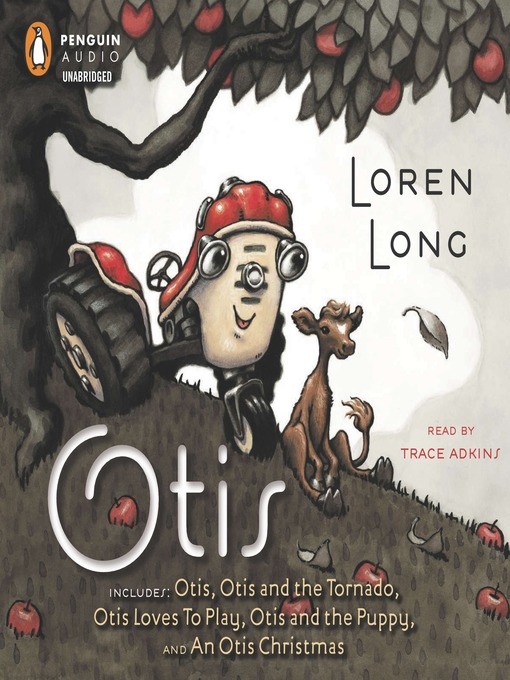 Title details for The Otis Collection by Loren Long - Wait list
