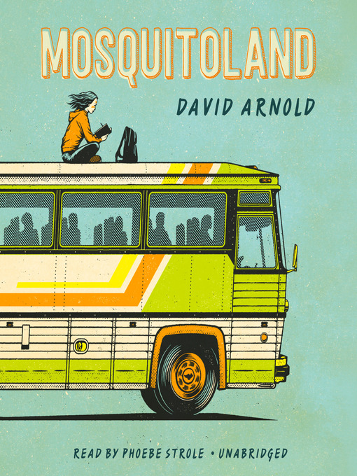 Title details for Mosquitoland by David Arnold - Wait list