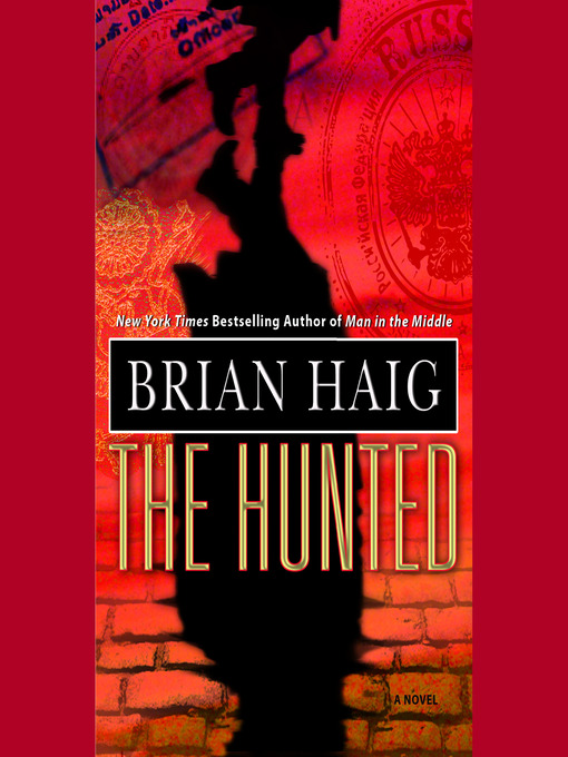 Title details for The Hunted by Brian Haig - Available