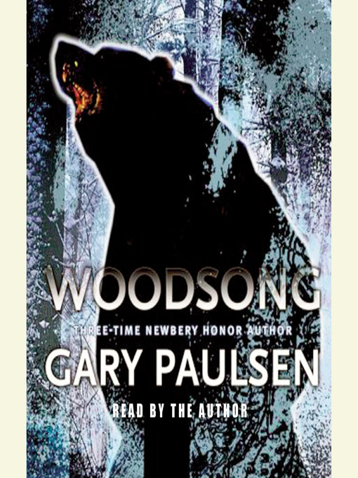 Title details for Woodsong by Gary Paulsen - Available