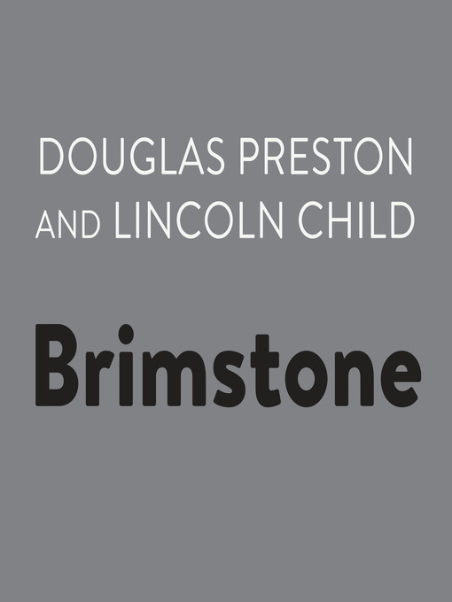 Title details for Brimstone by Douglas Preston - Wait list
