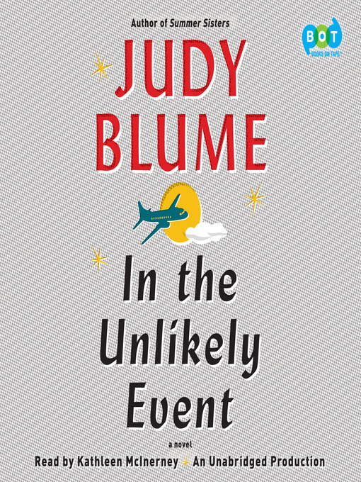 Title details for In the Unlikely Event by Judy Blume - Wait list