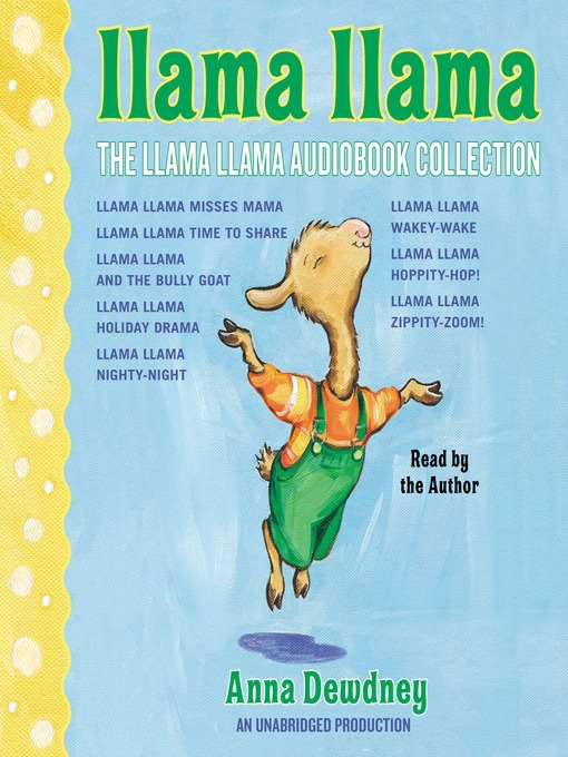 Title details for The Llama Llama Audiobook Collection by Anna Dewdney - Wait list