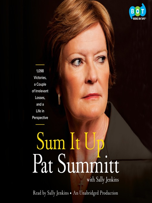 Title details for Sum It Up by Pat Head Summitt - Wait list