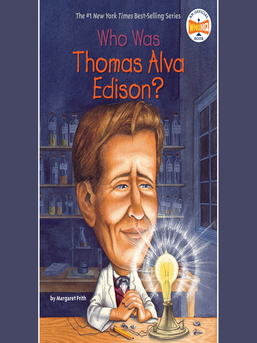 Title details for Who Was Thomas Alva Edison? by Margaret Frith - Wait list