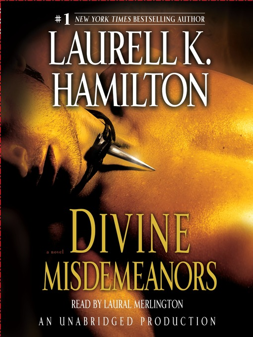 Title details for Divine Misdemeanors by Laurell K. Hamilton - Available