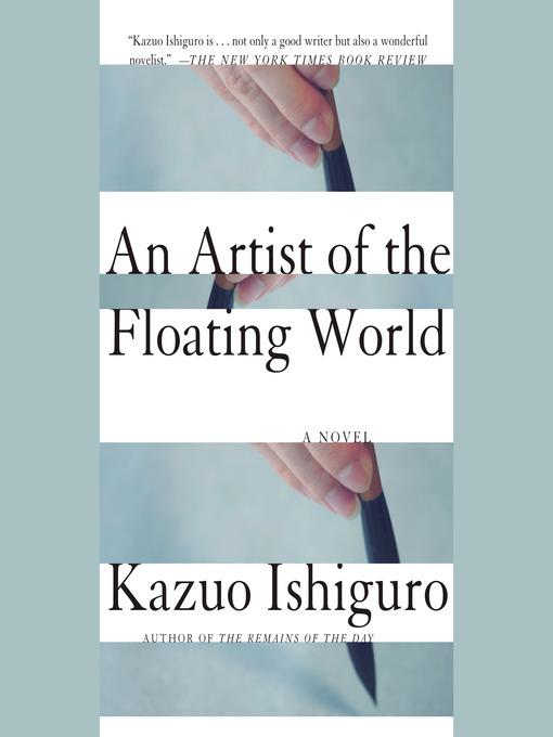 Title details for An Artist of the Floating World by Kazuo Ishiguro - Wait list
