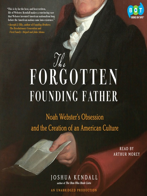 Title details for The Forgotten Founding Father by Joshua Kendall - Available