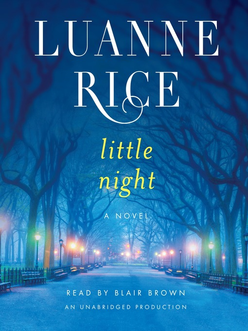 Title details for Little Night by Luanne Rice - Wait list