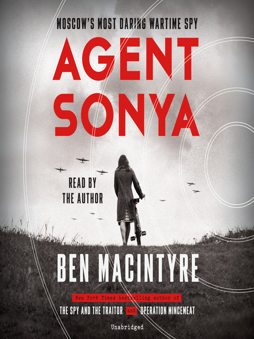 Title details for Agent Sonya by Ben Macintyre - Available