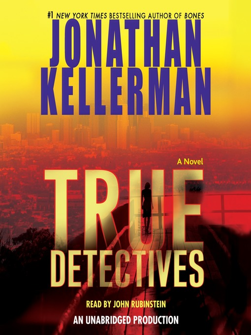 Title details for True Detectives by Jonathan Kellerman - Available