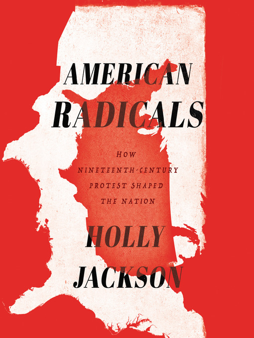 Title details for American Radicals by Holly Jackson - Available