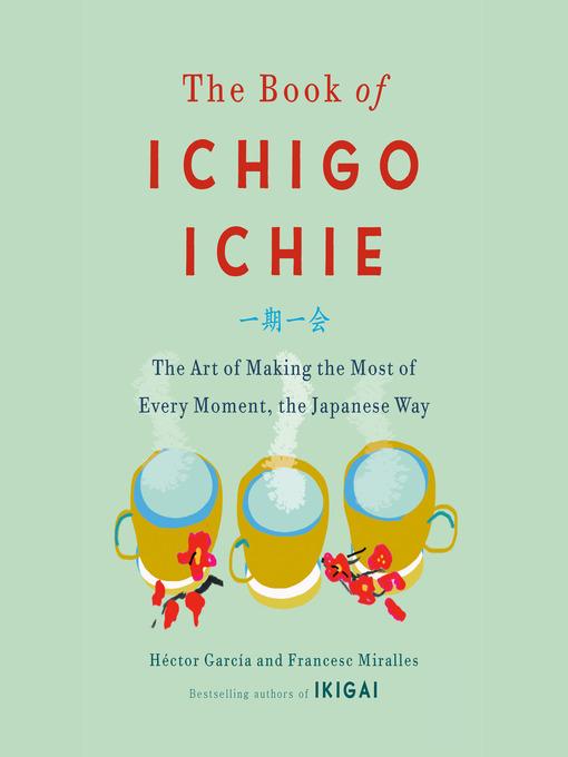 Title details for The Book of Ichigo Ichie by Héctor García - Available
