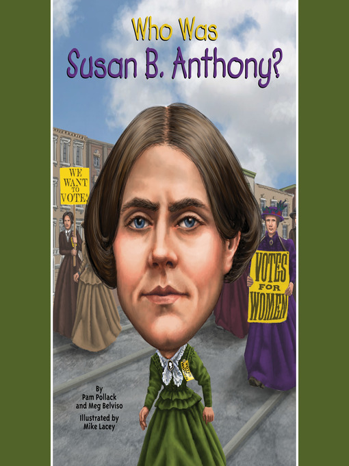 Title details for Who Was Susan B. Anthony? by Pam Pollack - Available